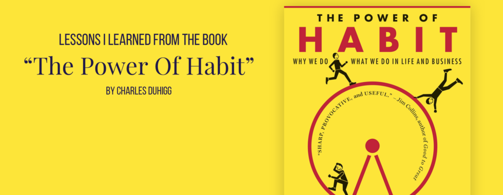 the power of habit by charles duhigg - what I learnt from this book