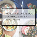 Week 1 – July 22nd, 2019 – winter seasonal flexitarian