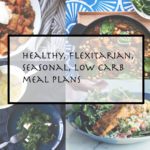 Week 2 – healthy winter meals planning – July 28th