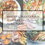 Autumn Week 18 – Mediterranean, Mexican and Moroccan meal plan