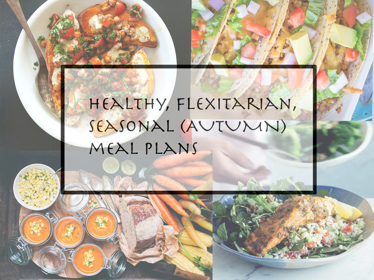 autumn meal planning - flexitarian - semi vegetarian meal plans