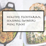 Welcome winter! Week 25 – comforting, easy, one dish bake recipes